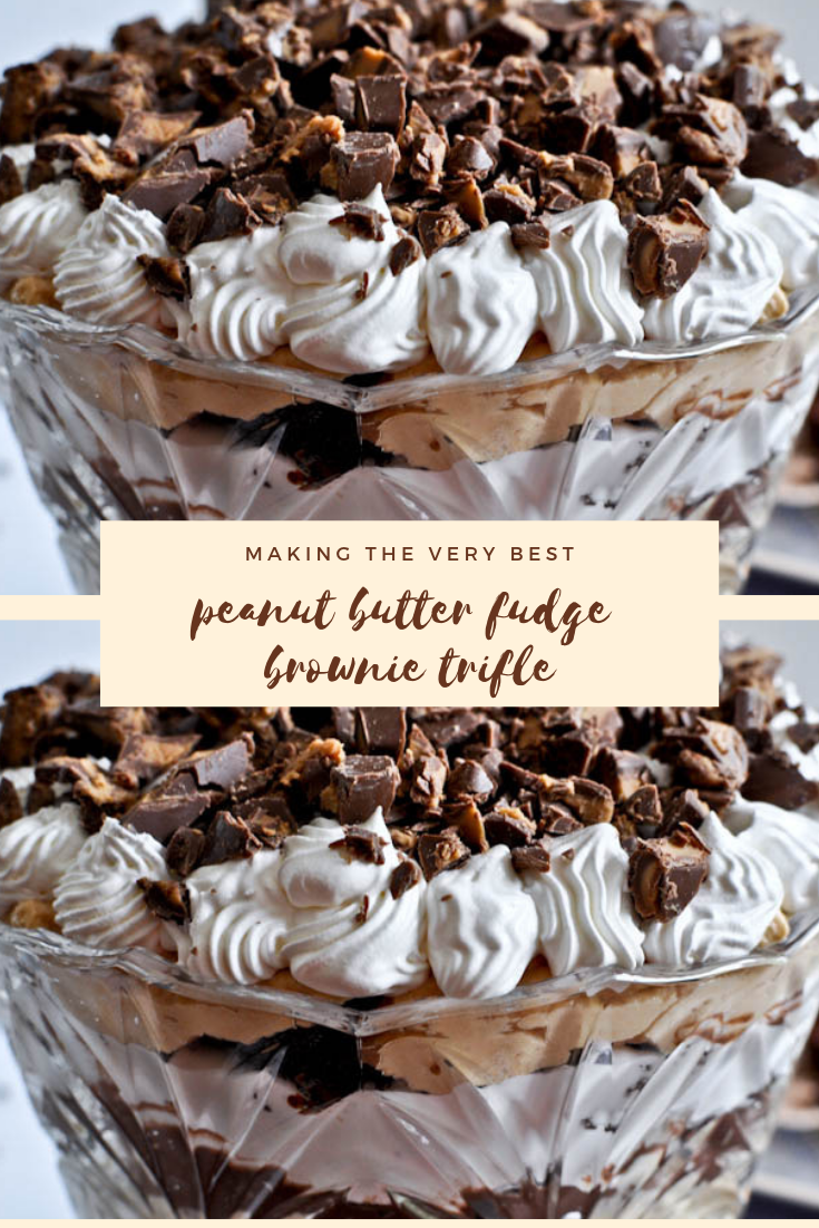 #MAKING THE VERY #BEST #PEANUT #BUTTER #FUDGE #BROWNIE #TRIFLE