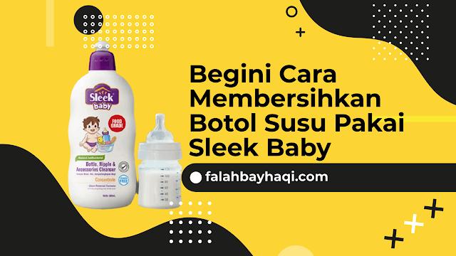 Begini Cara Membersihkan Botol Susu Pakai Sleek Baby