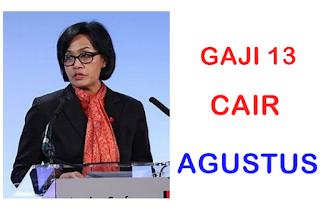 GAJI 13 CAIR AGUSTUS