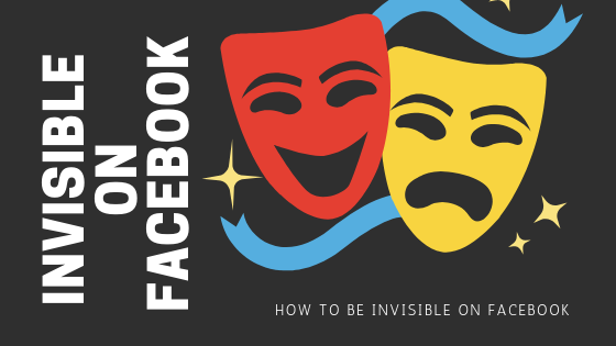 Can You Be Invisible On Facebook<br/>