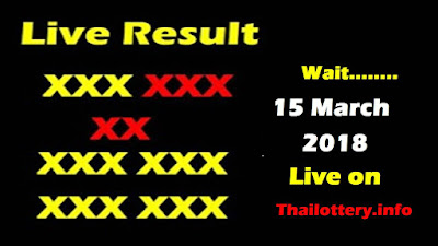 Thailand Lottery Result 15 March 2018