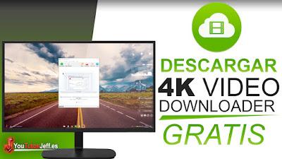 como descargar 4k video downloader, 4k video downloader, descargar 4k video downloader, programas gratis, descargar videos de internet