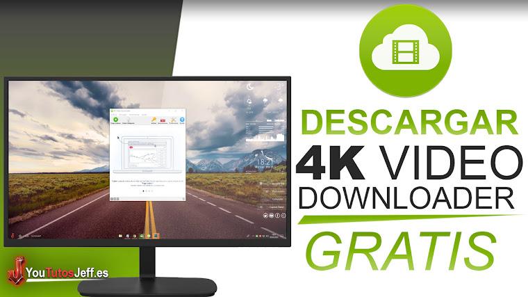 Como Descargar 4K Video Downloader Ultima Versión 2018 - Gratis Español