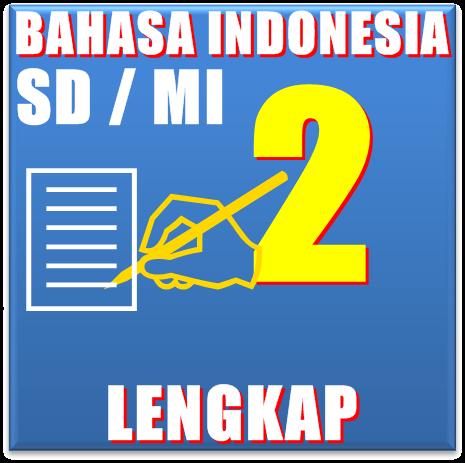 Download Buku Bse Bahasa Indonesia SD/MI Untuk Kelas 2