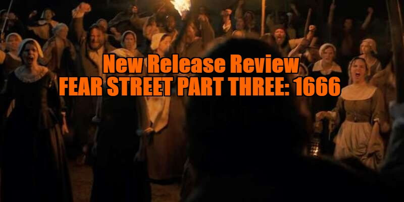 Fear Street Part Three: 1666 review