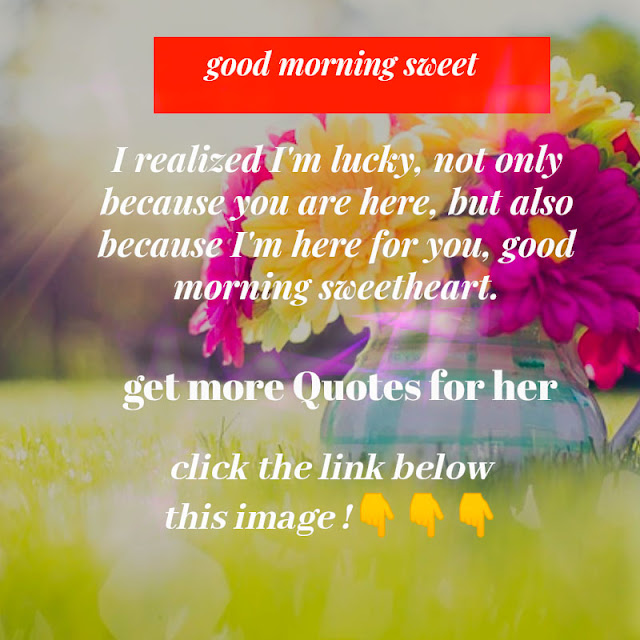 Good morning quotes for her