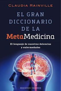 El gran diccionario de la Metamedicina