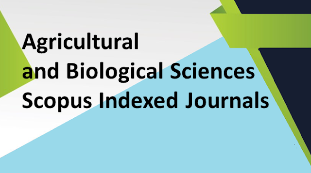Agricultural and Biological Sciences Scopus Indexed Journals