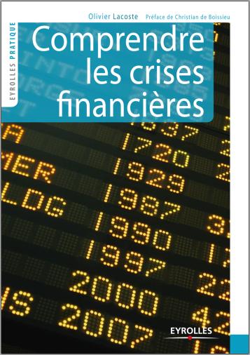 Livre : Comprendre les crises financières - Olivier Lacoste PDF