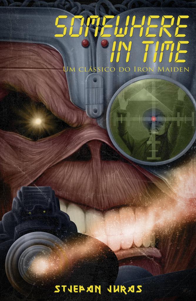 """Somewhere in Time: segundo livro da série """"Biblioteca Iron Maiden"""" é lançado no Brasil"""
