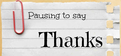 Pausing to say Thanks on Thankful Thursdays