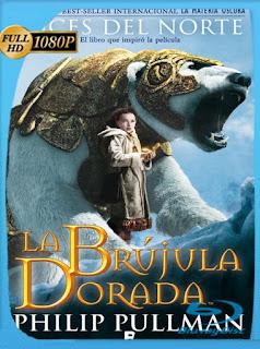 La brújula dorada (2007) HD [1080p] Latino [GoogleDrive] SilvestreHD