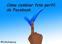 como cambiar foto perfil de facebook
