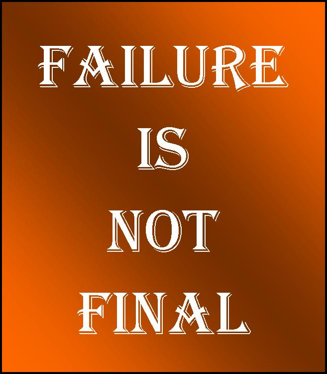 Inspirational Quotes About Failure: IT'S ALL ABOUT PEOPLE: What Is Failure?