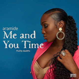 [Music] Aramide- Me & You Time