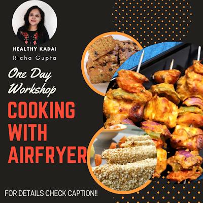 Airfryer Workshop by Healthy Kadai