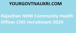 Rajasthan NHM Community Health Officer CHO recruitment 2020