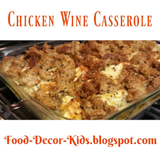 Quick Chicken Wine Casserole