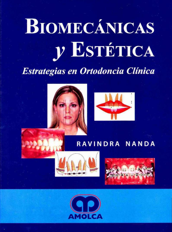 Biomecánicas y Estética – Ravindra Nanda