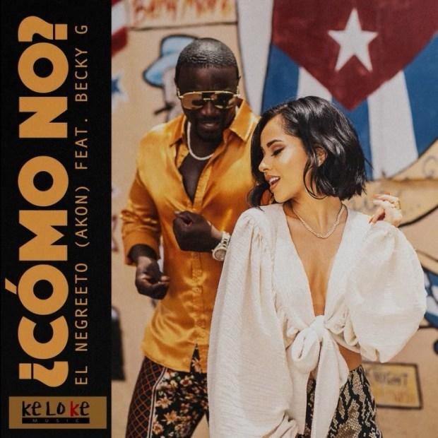 MUSIC: Akon -  Como No Feat. Becky G