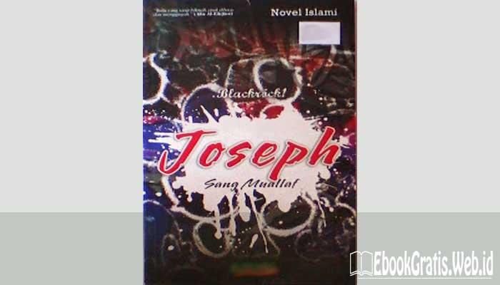 Ebook Joseph Sang Mualaf