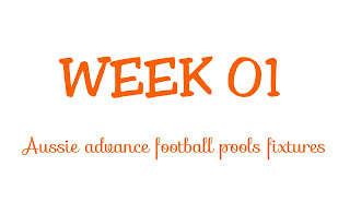 WEEK 01: AUSSIE FOOTBALL POOLS FIXTURES | 14-07-2018 | www.ukfootballplus.com.ng