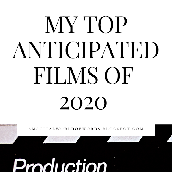 My Top Anticipated Movies of 2020