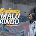 Lirik Lagu Pulang Malu Ndak Pulang Rindu - Donie Sakire