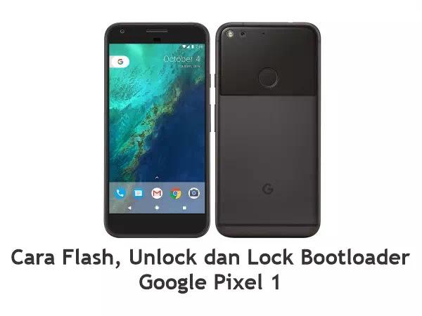 Flash Google Pixel 1