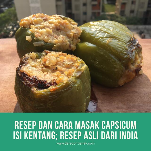 Resep dan Cara Masak Capsicum Isi Kentang; Resep Asli Dari India