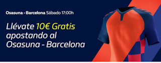 william hill promo liga Osasuna vs Barcelona 31 agosto