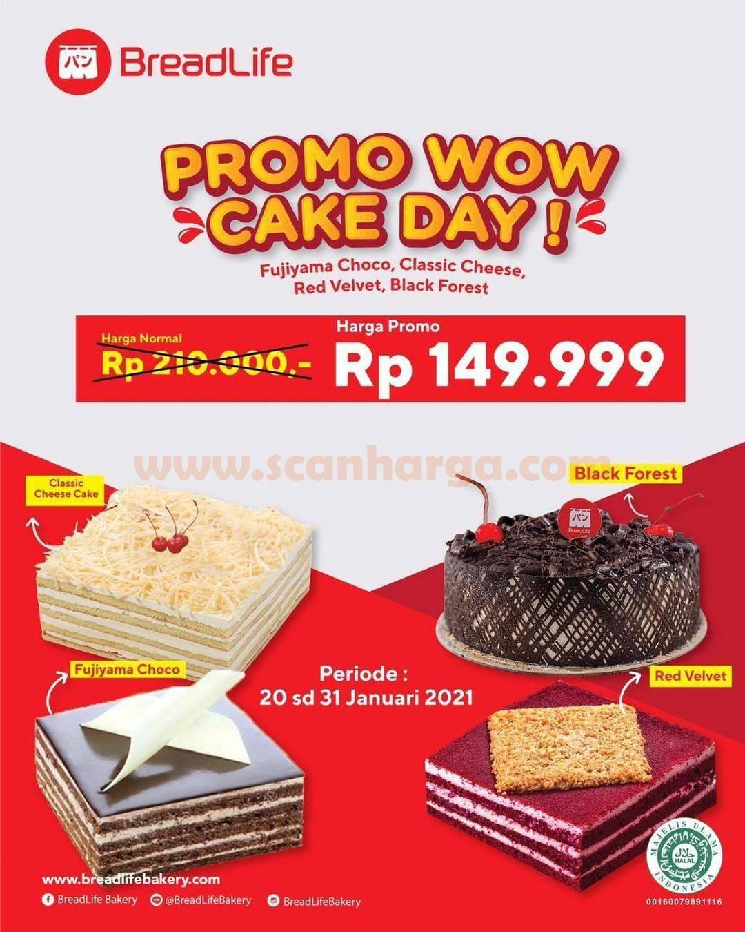 BREADLIFE Promo WOW CAKE DAY! Harga Spesial mulai Rp 149.999