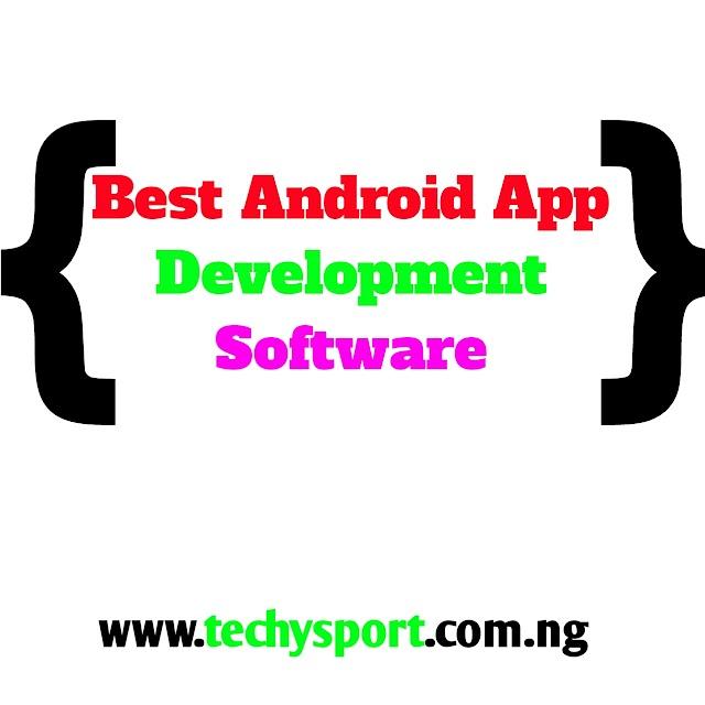 Best Android App Development Software
