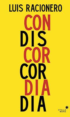 Concordia o discordia - Luis Racionero (2016)