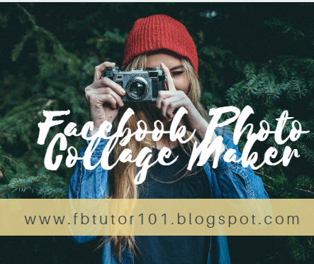 Facebook Photo Collage Maker