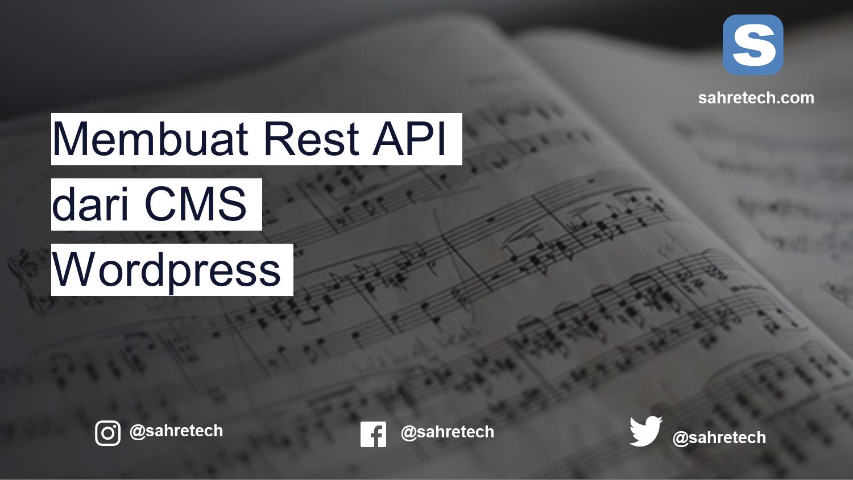 Membuat Rest API dari CMS Wordpress