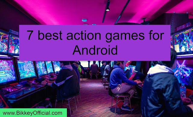 7 best action games for Android