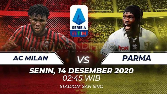 Prediksi AC Milan Vs Parma, Senin 14 Desember 2020 Pukul 02.45 WIB @ RCTI