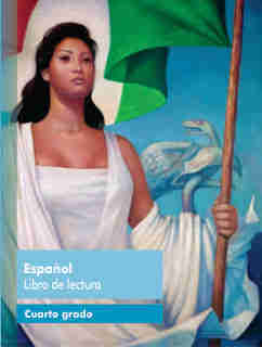Español libro de lecturalibro de textoCuarto grado2017-2018