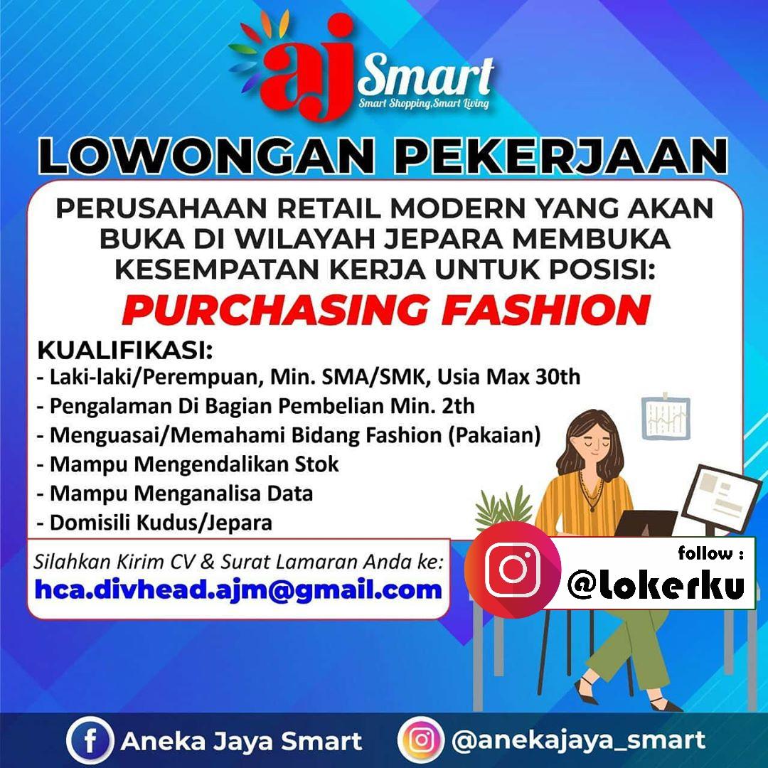 Lowongan Jepara Kerja AJ Smart Perusahaan Retail Modern yang akan buka di wilayah Jepara pada Bulan Maret 2020 Membuka Kesempatan Kerja Untuk Posisi:  IT Staff Purchasing Supermarket Purchasing Fashion