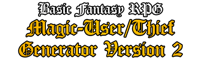 Basic Fantasy RPG Magic-User/Thief Character Generator Version 2