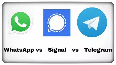 WhatsApp, Signal or Telegram! Still Confused?