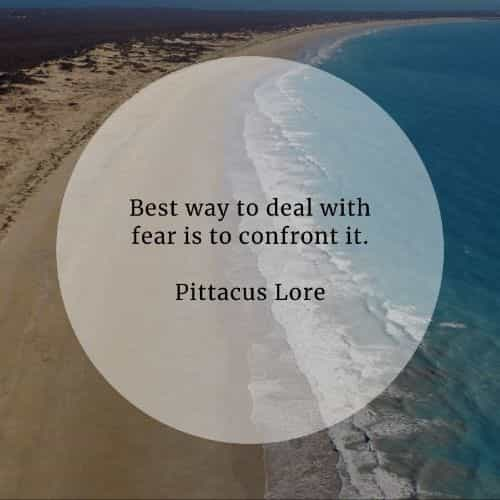 Fear quotes that'll make you more aware of the feeling