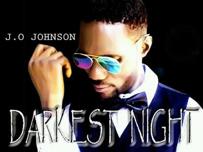 [Music] J.O Johnson - Darkest Night