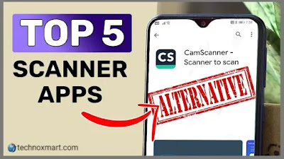 Check Out Here 5 Best Document Scanning Apps For Android, iPhone That Made Scanning Easy