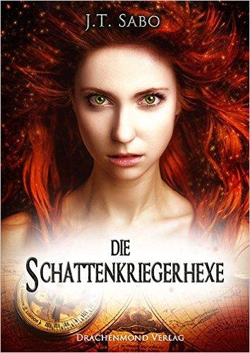 Die Schattenkriegerhexe, J.T. Sabo