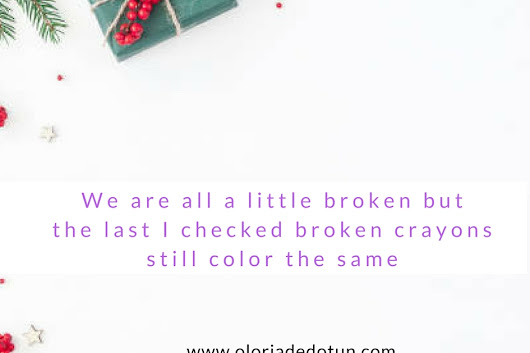 ISSA QUOTE KINDA MONDAY - Broken crayons stilll color the same