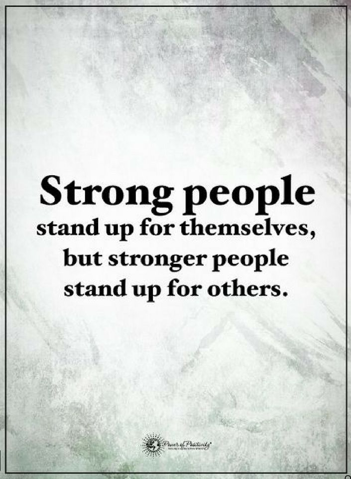 Strong People Quotes Strong people stand up for themselves, but stronger people  Strong People Quotes