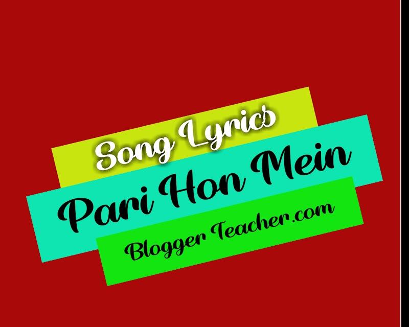 Pari Hoon Main lyrics - Singles | Meenal Jain, Antara Mitra, Prajakta Shukre, Mauli Dave