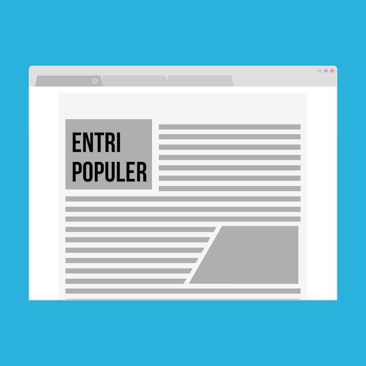 Cara Memasang Menu Popular Post Di Blog, Dengan Gambar Atau Hanya Tulisan Saja